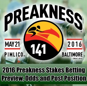 2016 Preakness Stakes Betting Preview and Odds